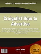 Craigslist How to Advertise by Eric D. Burks