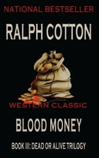 Blood Money by Ralph Cotton
