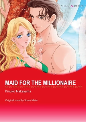 MAID FOR THE MILLIONAIRE: Mills&Boon Comics