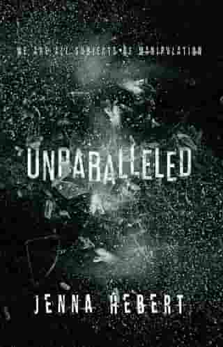 Unparalleled: Book 1 of the Unparalleled Series