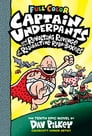 Captain Underpants and the Revolting Revenge of the Radioactive Robo-Boxers: Color Edition (Captain Underpants #10) Cover Image