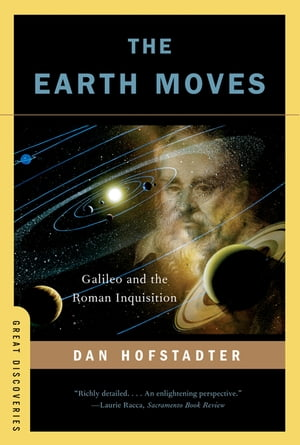 The Earth Moves: Galileo and the Roman Inquisition (Great Discoveries)