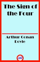 The Sign of the Four by Arthur Conan Doyle