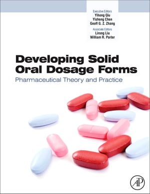 Developing Solid Oral Dosage Forms Pharmaceutical Theory and Practice