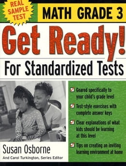Book Get Ready! For Standardized Tests : Math Grade 3 by Osborne, Susan