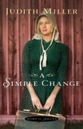 Simple Change, A (Home to Amana Book #2) photo