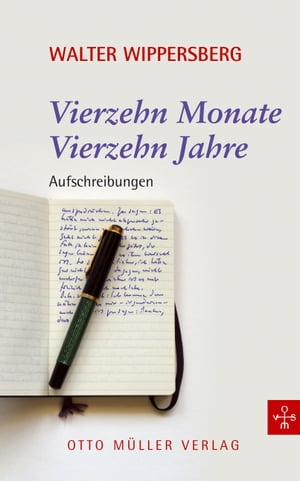 14 Monate, 14 Jahre by Walter Wippersberg