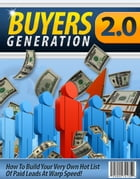 Buyers Generation 2.0 by Anonymous