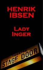 Lady Inger (1857) by Henrik Ibsen