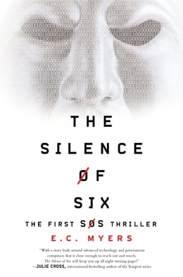 Book The Silence of Six by E.C. Myers
