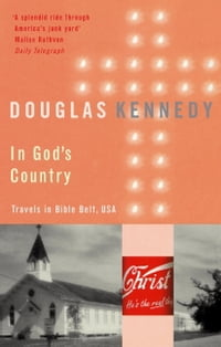 In God's Country: Travels in Bible Belt, USA