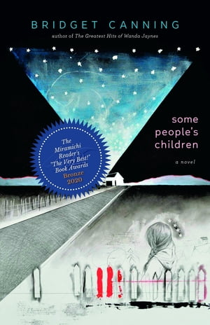 Some People's Children by Bridget Canning