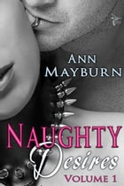 Naughty Desires by Ann Mayburn