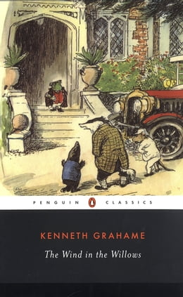 Book The Wind in the Willows: (Penguin Classics Deluxe Edition) by Kenneth Grahame