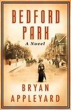 Bedford Park by Bryan Appleyard