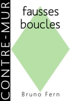 fausses boucles by Bruno Fern