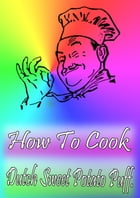 How To Cook Dutch Sweet Potato Puff by Cook & Book