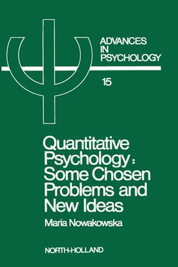 Book Quantitative Psychology: Some Chosen Problems and New Ideas by Nowakowska, M.
