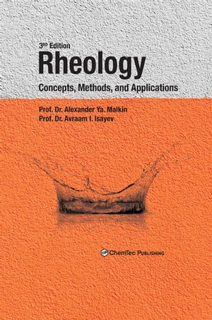 Rheology Concepts,  Methods,  and Applications