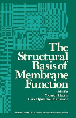 Book The Structural Basis of Membrane Function by Hatafi, Youssef
