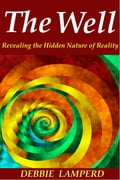 The Well: Revealing the Hidden Nature of Reality 14b0a39e-f6a7-4f1d-bc7a-1cb27bfb2543