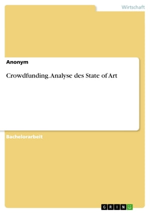 Crowdfunding. Analyse des State of Art by Anonym