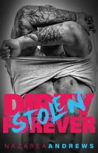 Dirty Stolen Forever: Green County, #2 by Nazarea Andrews