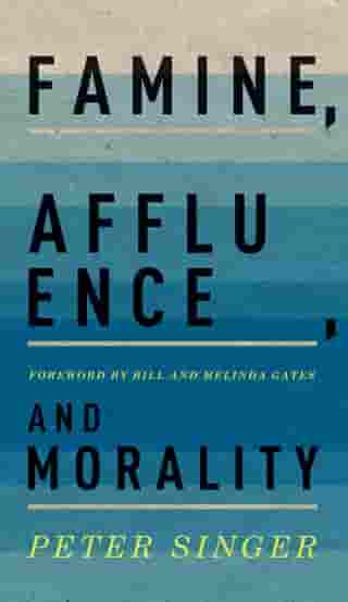 Famine, Affluence, and Morality by Peter Singer