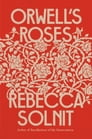 Orwell's Roses Cover Image