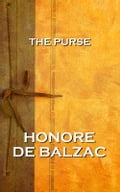 The Purse, By Honore De Balzac (Classics Fiction & Literature) photo
