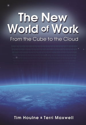 The New World of Work by Tim Houlne