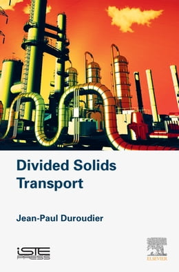 Book Divided Solids Transport by Jean-Paul Duroudier