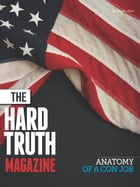 The Hard Truth Issue 04 by John Truman Wolfe