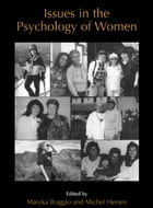 Issues in the Psychology of Women