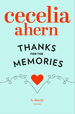 Book Thanks for the Memories by Cecelia Ahern