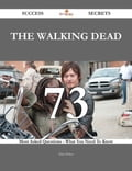 The walking dead 73 Success Secrets - 73 Most Asked Questions On The walking dead - What You Need To Know 0a3b2c62-708f-472a-b01f-fc01fd980bd4