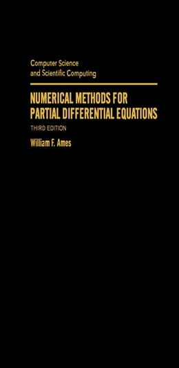 Book Numerical Methods for Partial Differential Equations by Ames, William F.