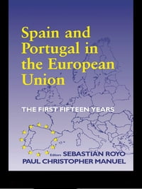 Spain and Portugal in the European Union: The First Fifteen Years