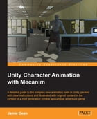 Unity Character Animation with Mecanim by Jamie Dean