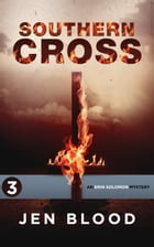 SOUTHERN CROSS: Book 3 by Jen Blood