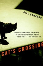 Cat's Crossing by Bill Cameron