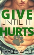 Give Until It Hurts 5ec71a09-fb32-4e43-9f47-23618a070de3