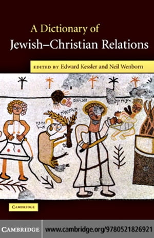 Dict Jewish Christian Relations