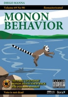 Monon Behavior: Funny science by Diego Manna