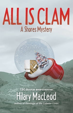 All is Clam by Hilary MacLeod