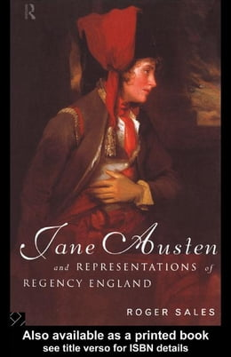 Book Jane Austen and Representations of Regency England by Sales, Roger