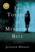 The Tolling of Mercedes Bell c245226f-f600-4764-aecc-ae3854468418