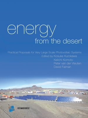 Energy from the Desert Feasibility of Very Large Scale Power Generation (VLS-PV) Systems