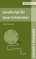 JavaScript für Java-Entwickler by Oliver Zeigermann