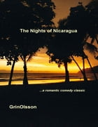 The Nights of Nicaragua by GrinOlsson
